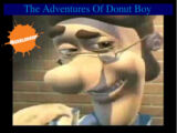 The Adventures Of Donut Boy