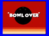 """Daniel and Cindy/ """"Bowl Over"""""""