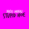 Stupid Hoe cover