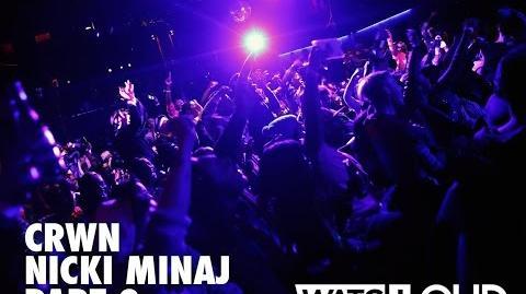 CRWN w Elliott Wilson Ep. 15 Pt. 2 of 2 Nicki Minaj