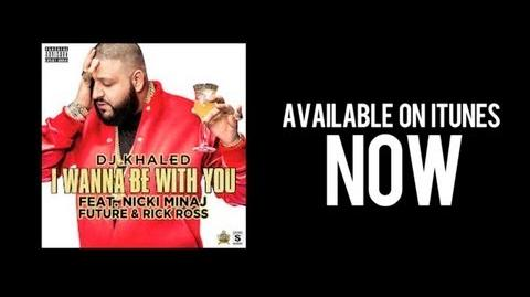 "BEHIND THE SCENES OF ""I WANNA BE WITH YOU"" - DJ KHALED (FT"