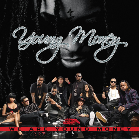 File:We Are Young Money cover.png