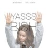 Yasss bish cover