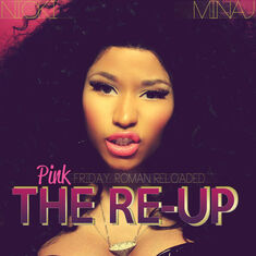Pink Friday Roman Reloaded The Re-Up