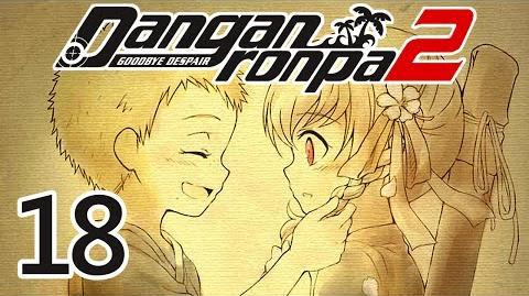 REMEMBER ME - Let's Play - Danganronpa 2 Goodbye Despair - 18 - Walkthrough Playthrough