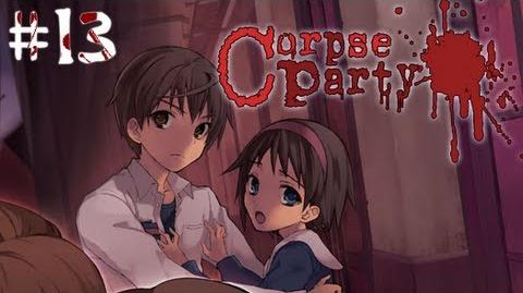 YOSHIKI IS A BAD MOFO - Let's Cry - Corpse Party - 13