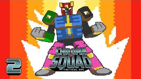OH NO! MEGATRON! - Let's Play - Chroma Squad - 2 - Walkthrough Playthrough