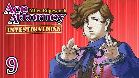 SMOKE AND MIRRORS - Let's Play - Ace Attorney Investigations Miles Edgeworth - 9 - Playthrough