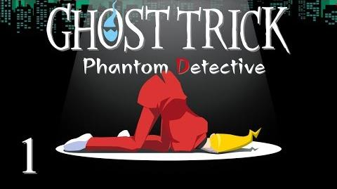 GO GO GHOST POWERS! - Let's Play - Ghost Trick Phantom Detective - 1