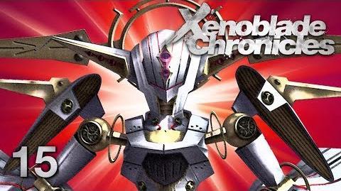 FACE NEMESIS - Let's Play - Xenoblade Chronicles - 15 - Walkthrough Playthrough