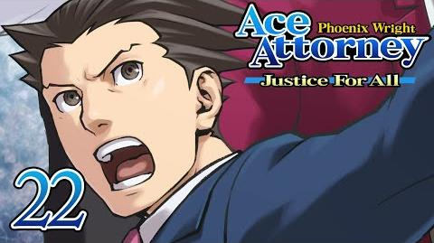 MOMENT OF TRUTH - Let's Play - Phoenix Wright Justice For All - 22 - Walkthrough Playthrough