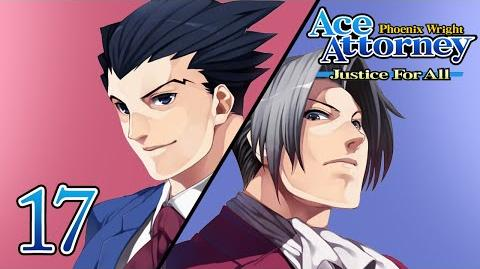 LIKE OLD TIMES - Let's Play - Phoenix Wright Justice For All - 17 - Walkthrough Playthrough