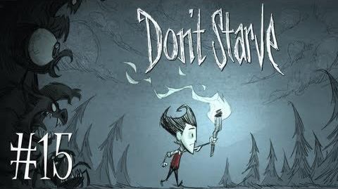 FREAKING EAT ME! - Let's Play - Don't Starve - 15