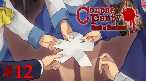 I DIED?! - Let's Cry - Corpse Party Book of Shadows - 12