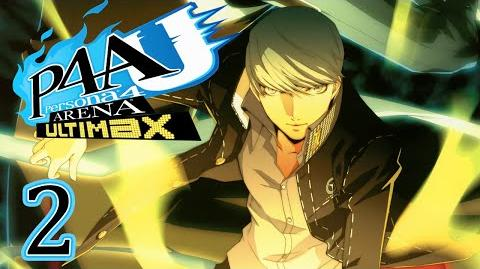 FIGHTING FRIENDS - Let's Play - Persona 4 Arena Ultimax - 2 - Walkthrough Playthrough