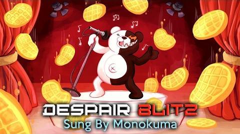 Despair Blitz - Sung by Monokuma (Ballroom Blitz Parody)
