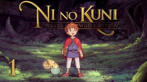 A NEW ADVENTURE! - Let's Play - Ni no Kuni Wrath of the White Witch - 1 - Walkthrough Playthrough