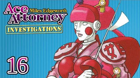 YOU GOTTA BE KIDDING - Let's Play - Ace Attorney Investigations Miles Edgeworth - 16 - Playthrough