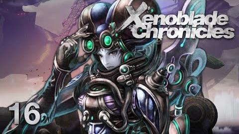 THE MACHINA - Let's Play - Xenoblade Chronicles - 16 - Walkthrough Playthrough