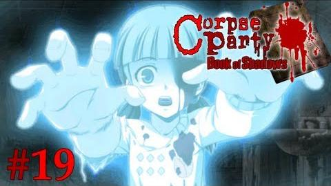 F**K THIS GAME!! - Let's Cry - Corpse Party Book of Shadows - 19