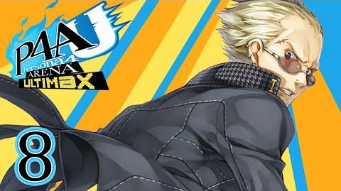 KANJI SAVES THE DAY! - Let's Play - Persona 4 Arena Ultimax - 8 - Walkthrough Playthrough
