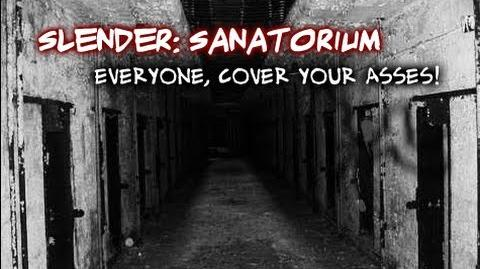 Let's Cry - Slender Sanatorium - 1 - EVERYONE, COVER YOUR ASSES!