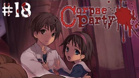 SATOSHI GETS ALL THE LADIES - Let's Cry - Corpse Party - 18