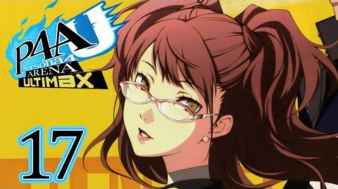 RISE'S EVOLUTION - Let's Play - Persona 4 Arena Ultimax - 17 - Walkthrough Playthrough