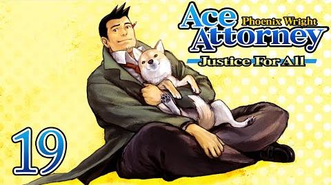 ELITE ASSASSIN - Let's Play - Phoenix Wright Justice For All - 19 - Walkthrough Playthrough