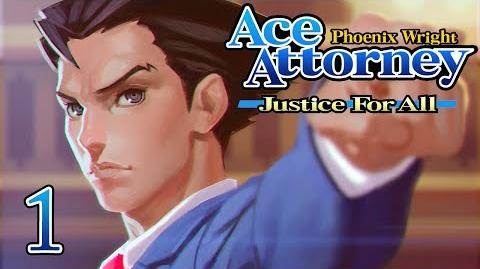 HE'S BACK! - Let's Play - Phoenix Wright Justice For All - 1 - Walkthrough Playthrough
