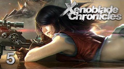 BULLSEYE - Let's Play - Xenoblade Chronicles - 5 - Walkthrough Playthrough