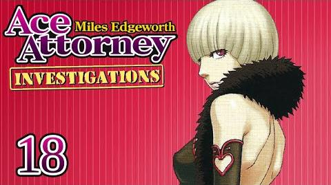 STEAL THE TRUTH - Let's Play - Ace Attorney Investigations Miles Edgeworth - 18 - Playthrough