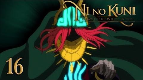 THE DARK DJINN - Let's Play - Ni no Kuni Wrath of the White Witch - 16 - Walkthrough Playthrough