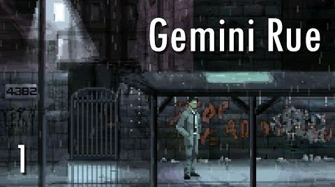 GOOD GUYS - Let's Play - Gemini Rue - 1 - Walkthrough Playthrough