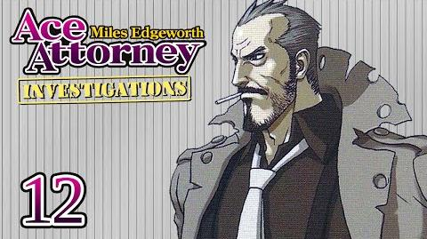 BADD TO THE BONE - Let's Play - Ace Attorney Investigations Miles Edgeworth - 12 - Playthrough