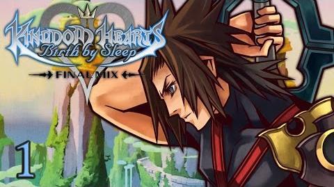 KEYBLADE MASTERS - Let's Play - Kingdom Hearts Birth by Sleep Final Mix HD - 1 - Playthrough