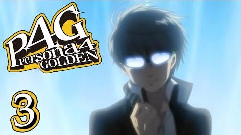 I AM THOU - Let's Play - Persona 4 Golden - 3 - Walkthrough Playthrough