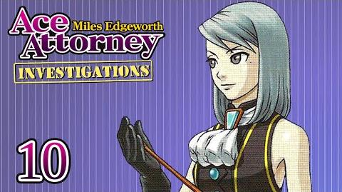 PINT-SIZED PAIN - Let's Play - Ace Attorney Investigations Miles Edgeworth - 10 - Playthrough