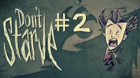 HUNGRY, HUNGRY SPIDERS! - Let's Play - Don't Starve! - 2