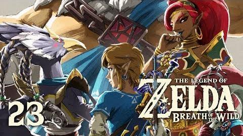 CHAMPIONS' BALLAD - Let's Play - The Legend of Zelda Breath of the Wild - 23 - Walkthrough