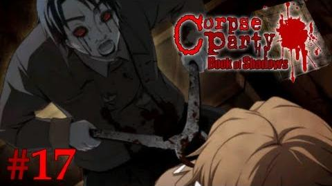 DON'T WATCH! - Let's Cry - Corpse Party Book of Shadows - 17