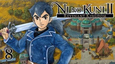 THE DECLARATION - Let's Play - Ni no Kuni 2 Revenant Kingdom - 8 - Walkthrough Playthrough
