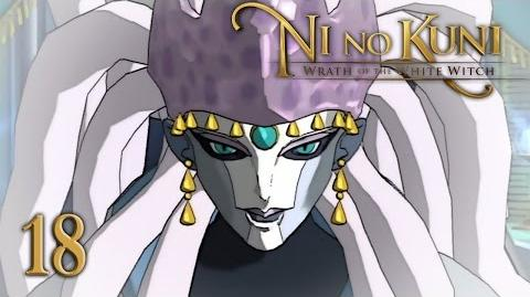 HER RADIANCE - Let's Play - Ni no Kuni Wrath of the White Witch - 18 - Walkthrough Playthrough