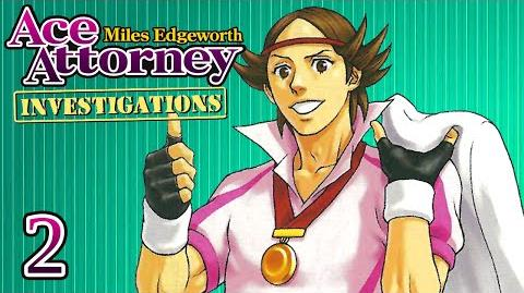 DUNKED ON - Let's Play - Ace Attorney Investigations Miles Edgeworth - 2 - Playthrough
