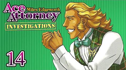 GREAT THIEVERY - Let's Play - Ace Attorney Investigations Miles Edgeworth - 14 - Playthrough