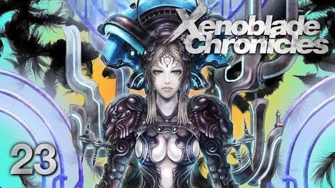 THE OLD GODS - Let's Play - Xenoblade Chronicles - 23 - Walkthrough Playthrough