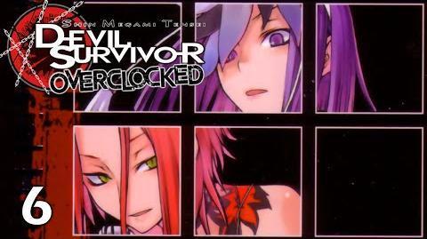 UNBEATABLE - Let's Play - Devil Survivor Overclocked - 6 - Walkthrough Playthrough