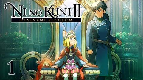 THE YOUNG KING - Let's Play - Ni no Kuni 2 Revenant Kingdom - 1 - Walkthrough Playthrough
