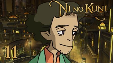 A STRONG BELIEF - Let's Play - Ni no Kuni Wrath of the White Witch - 11 - Walkthrough Playthrough