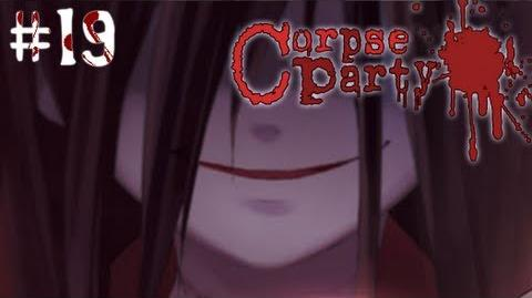 ONE WAY OUT - Let's Cry - Corpse Party - 19